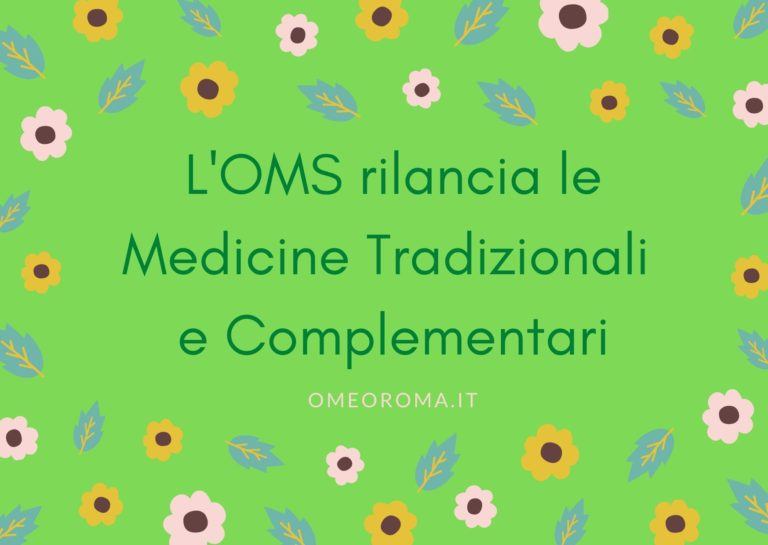 L'OMS per l'Omeopatia e per le Medicine Tradizionali e Complementari